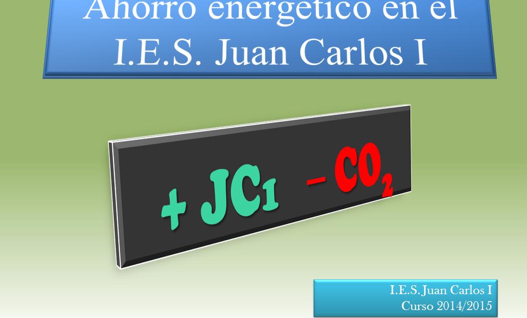 Ahorro energético en el IES Juan Carlos I